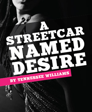 Parallel 45 Theatre presents A Streetcar Named Desire in Traverse City, MI